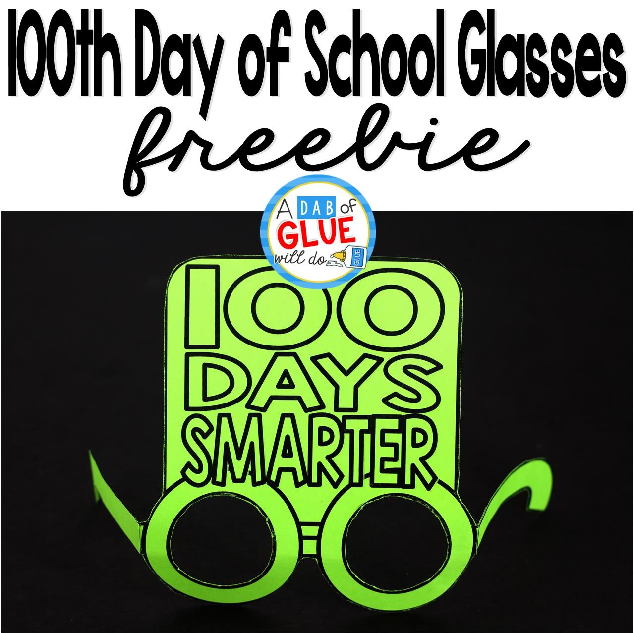 100Th Day Of School Glasses - - 100Th Day Of School Printable Glasses Free