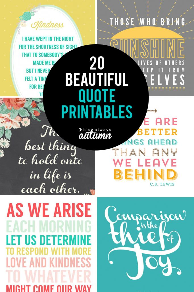 20 Gorgeous Printable Quotes | Free Inspirational Quote ...