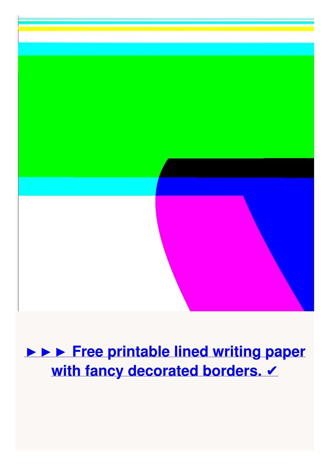 5994383-Free-Printable-Lined-Writing-Paper-With-Fancy-Decorated - Writing Borders Free Printable