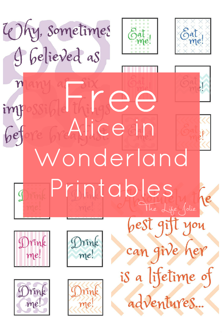 Alice In Wonderland Signs And Free Printables | The Life Jolie - Alice In Wonderland Signs Free Printable