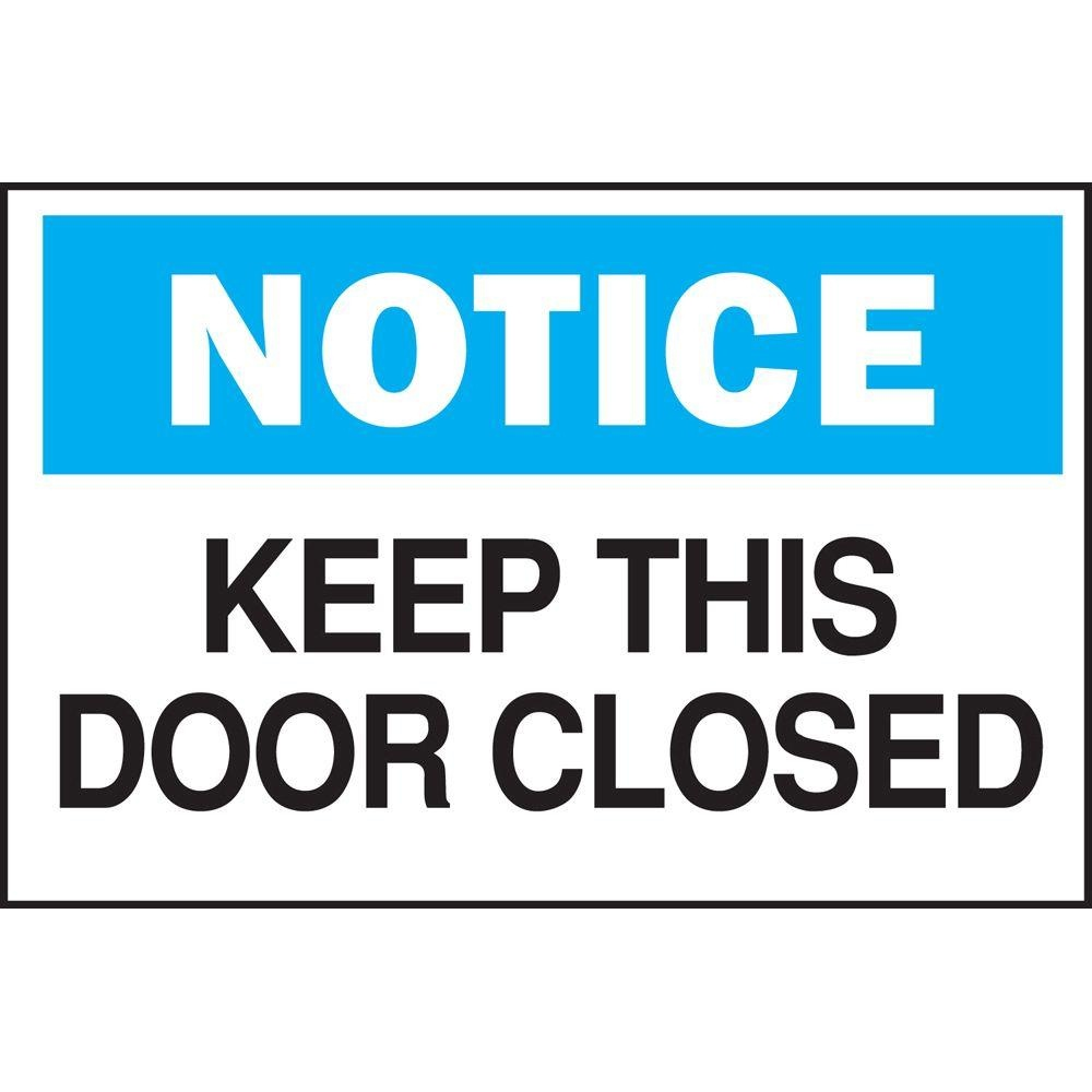 Brady 10 In. X 14 In. Plastic Notice Keep This Door Closed Osha - Osha Signs Free Printable