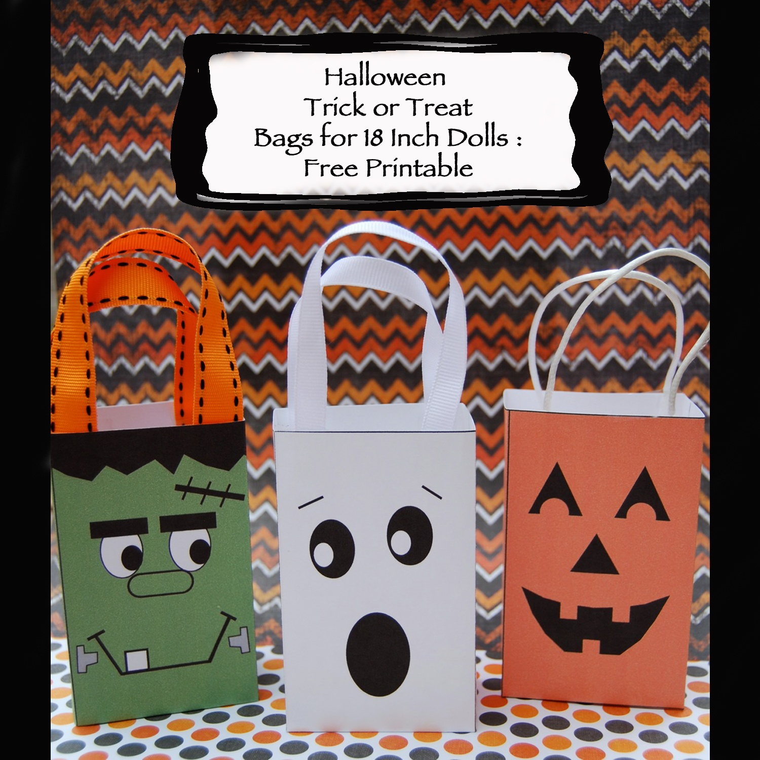 Dream. Dress. Play.: Halloween Trick Or Treat Bags For 18 Inch Dolls - Free Printable Trick Or Treat Bags