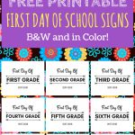 First Day Of School Printable Free 2017 2018 School Year | Print   Free Printable First Day Of School Signs 2017