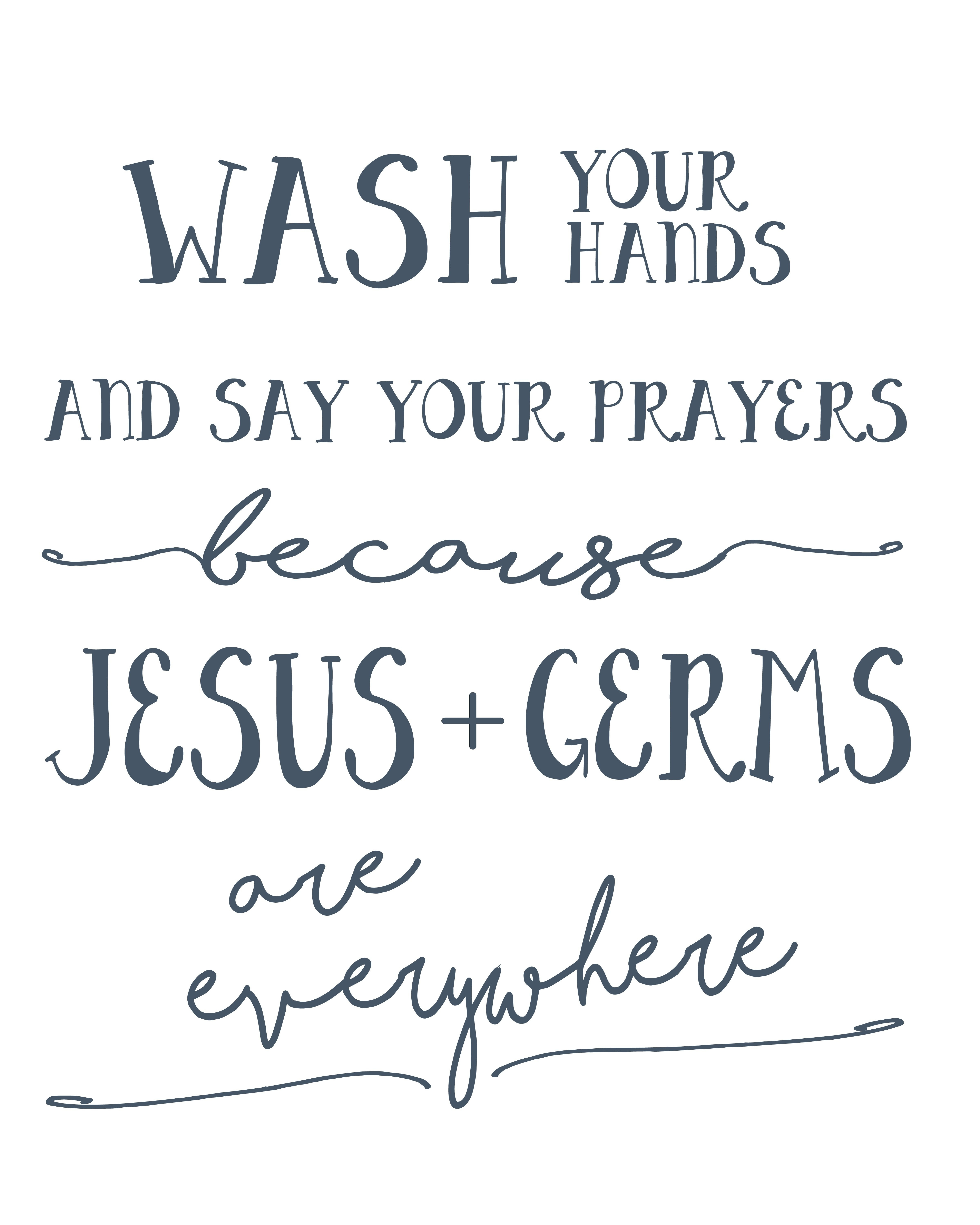 For The Girls Bathroom Wash Your Hands And Say Your Prayers Free - Free Wash Your Hands Signs Printable