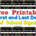 Free Printable First And Last Day Of School Signs   Casa Moncada   Free Printable First Day Of School Signs 2017