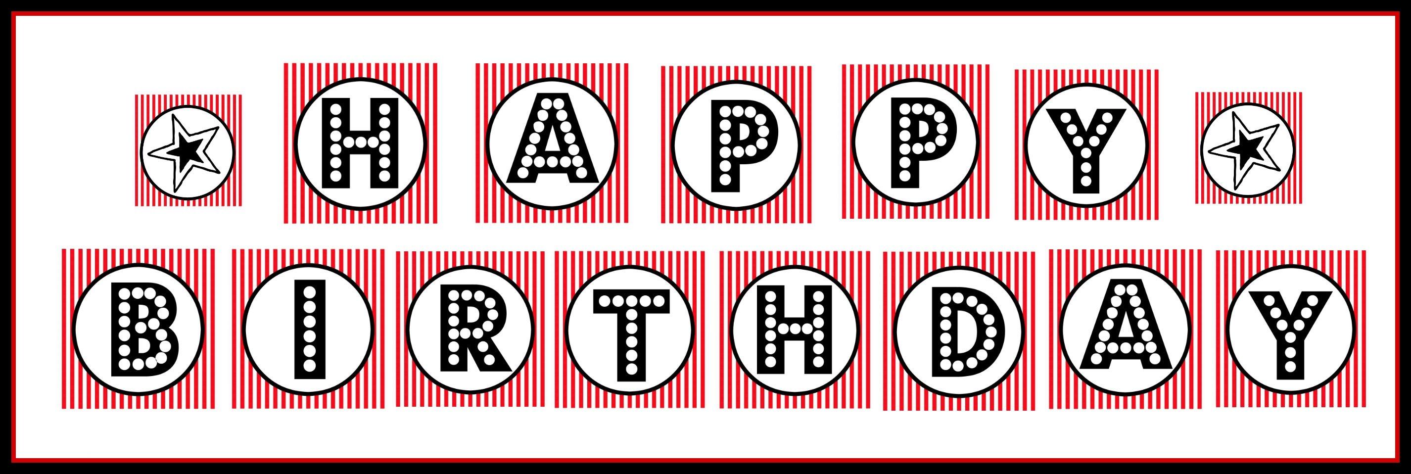 "Free Printable ""happy Birthday"" Banner / Red, Black & White - Free Happy Birthday Printable Letters"
