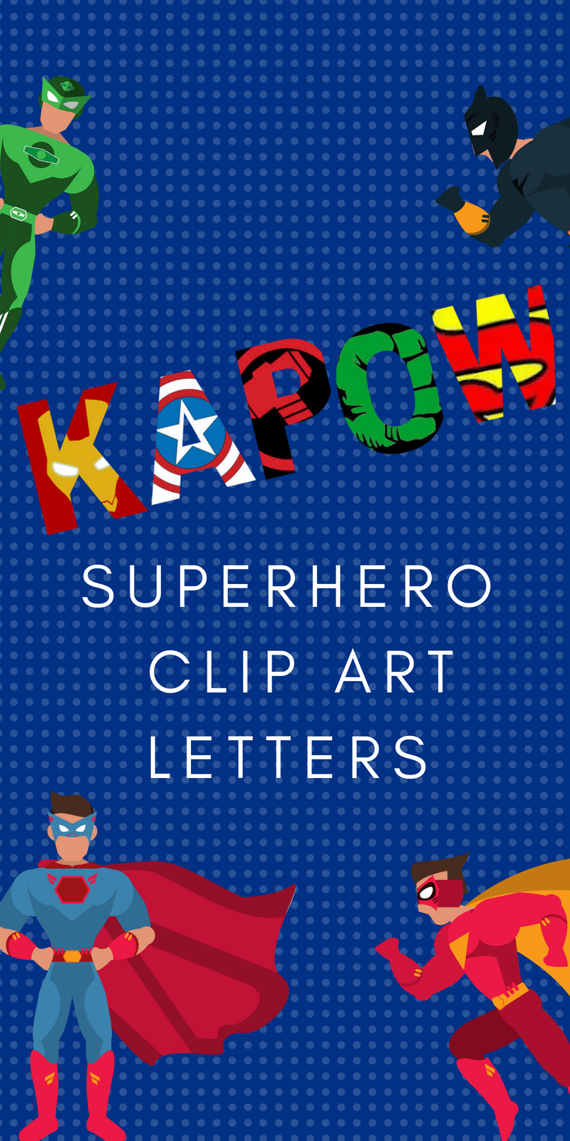 Free Printable Superhero Alphabet Letters - Free Printable Clip Art Letters