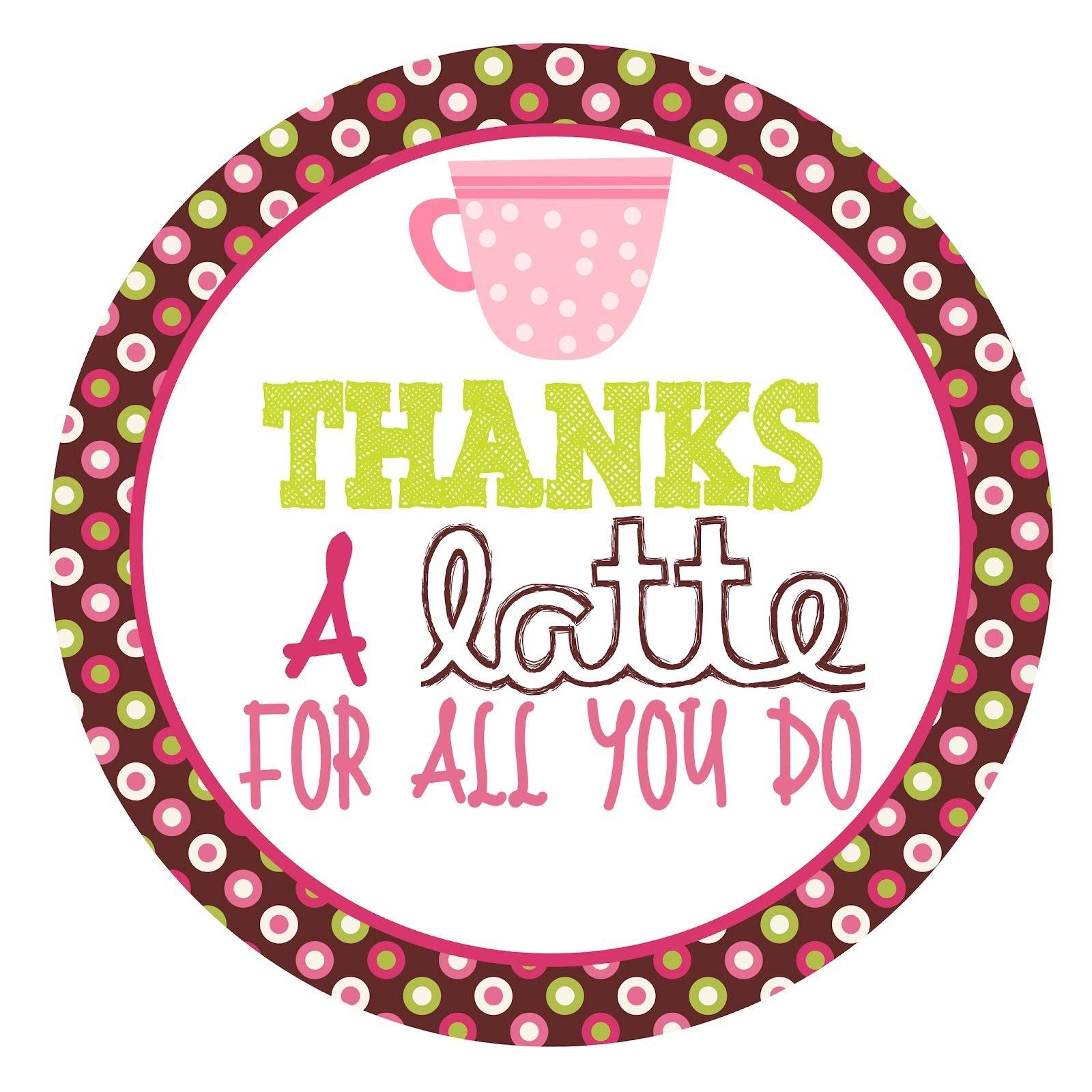 Free Printable Tag For Coffee Gift Card | Diy | Gift Ideas | Teacher - Thanks A Latte Free Printable Gift Tag