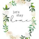 Free Printables   Let's Stay Home   Best Of The Harper House   Wall   Free Printable Artwork For Home