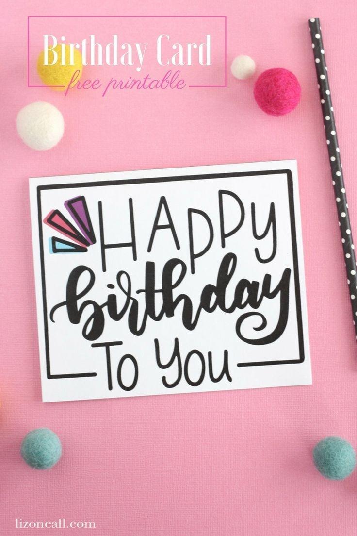 Hand Lettered Free Printable Birthday Card   Diy/crafts   Free - Free Printable Birthday Cards For Your Best Friend