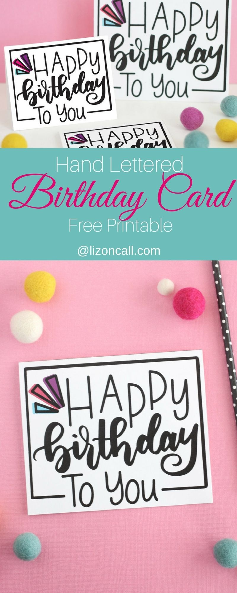 Hand Lettered Free Printable Birthday Card   Lettering   Free - Free Printable Birthday Cards For Your Best Friend