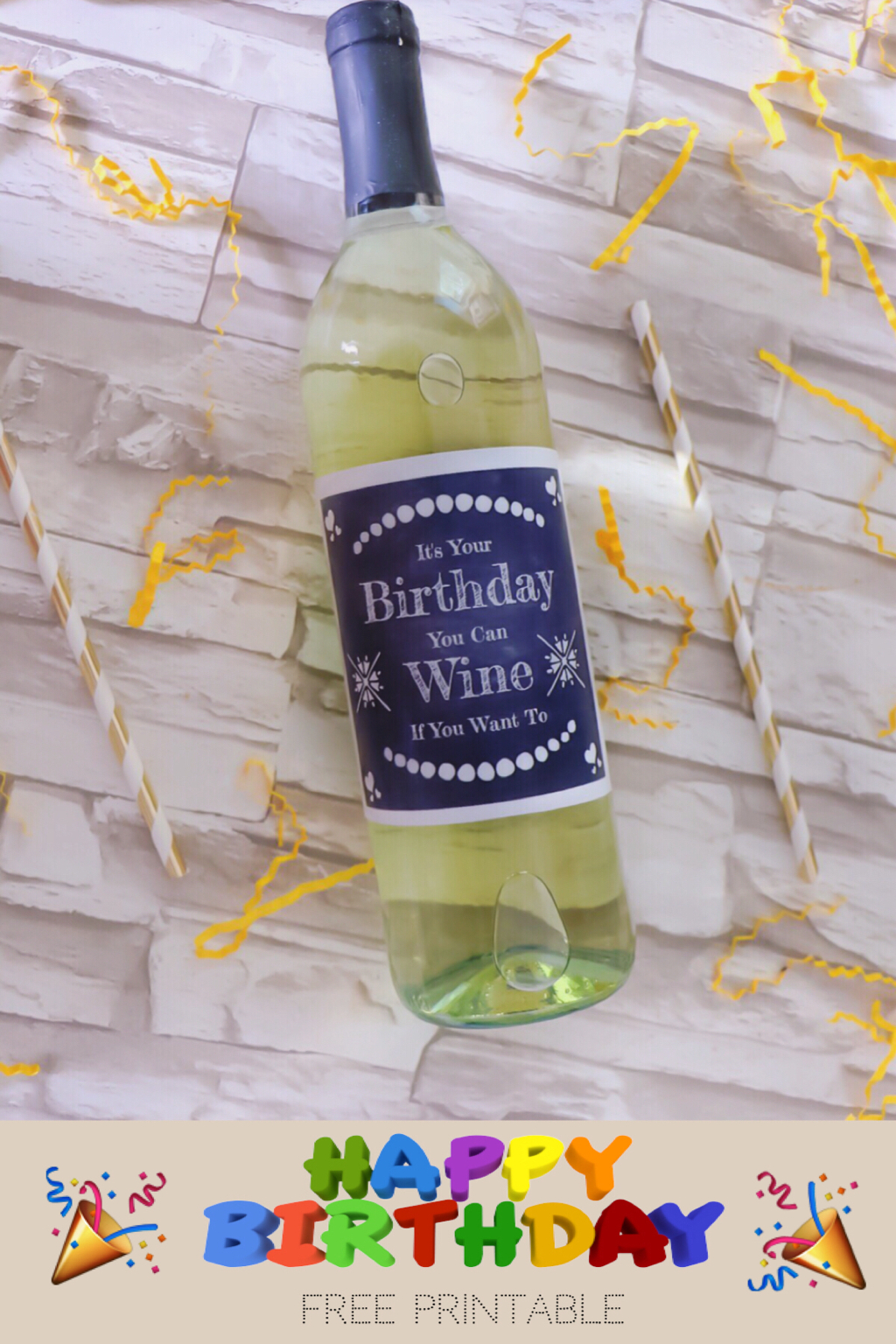 It's Your Birthday You Can Wine If You Want To Free Wine Label | The - Free Printable Wine Labels For Birthday