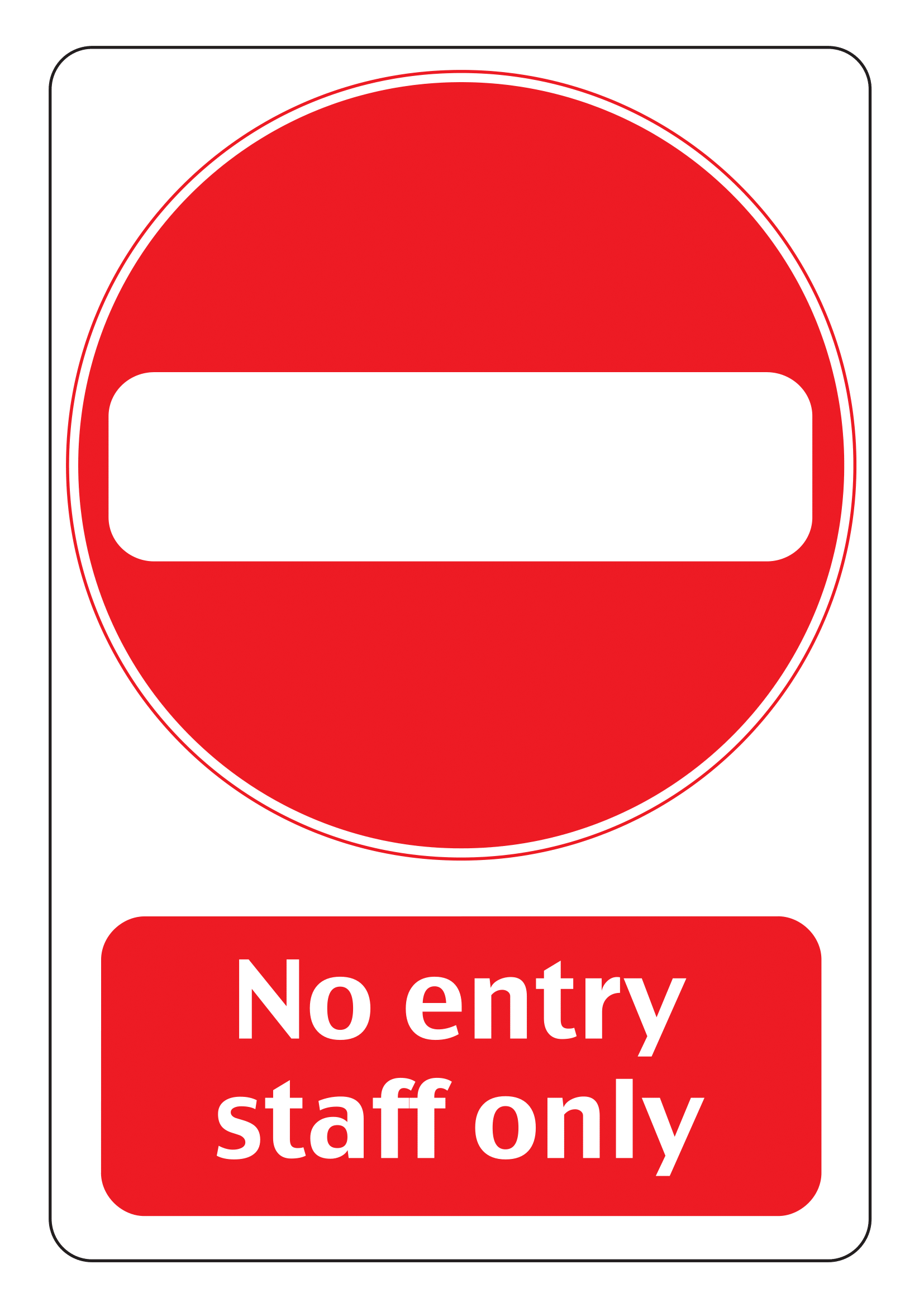 No Entry Signs | Poster Template - Free Printable No Entry Sign
