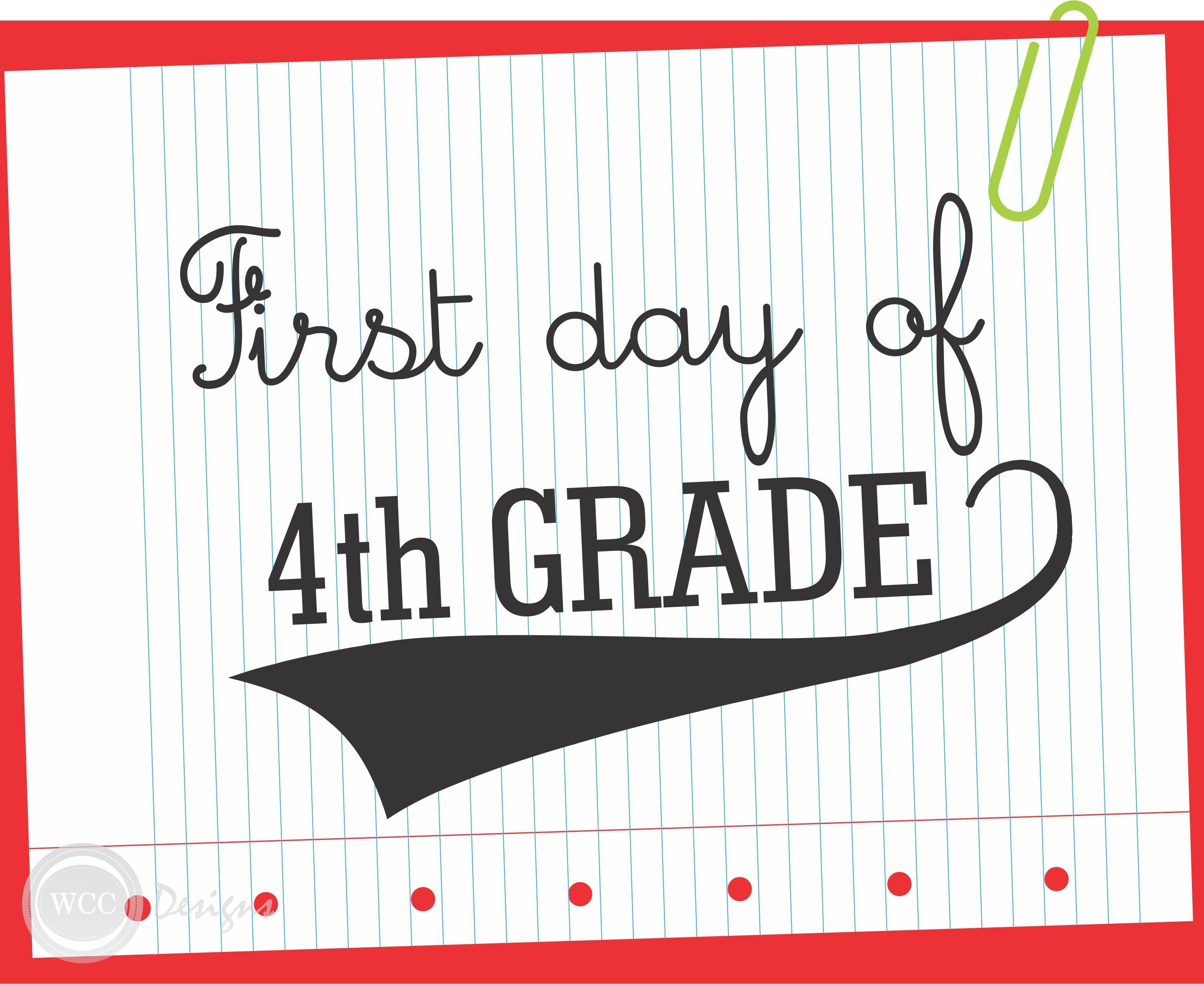 Pinterest - First Day Of Fourth Grade Free Printable