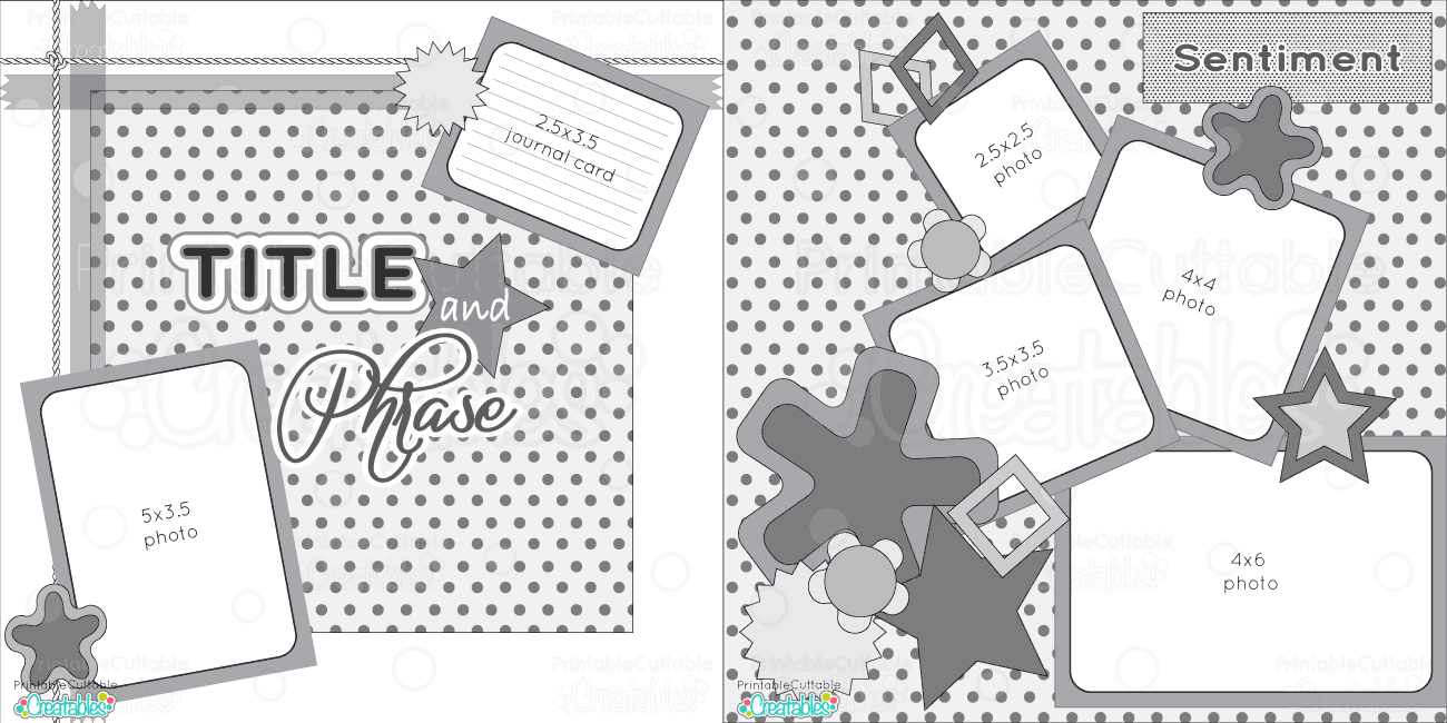 Scrapbook Layouts - Printable Cuttable Creatables - Free Printable Scrapbook Page Designs