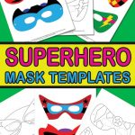 Superhero Mask Template - Itsy Bitsy Fun - Free Printable Superhero Masks