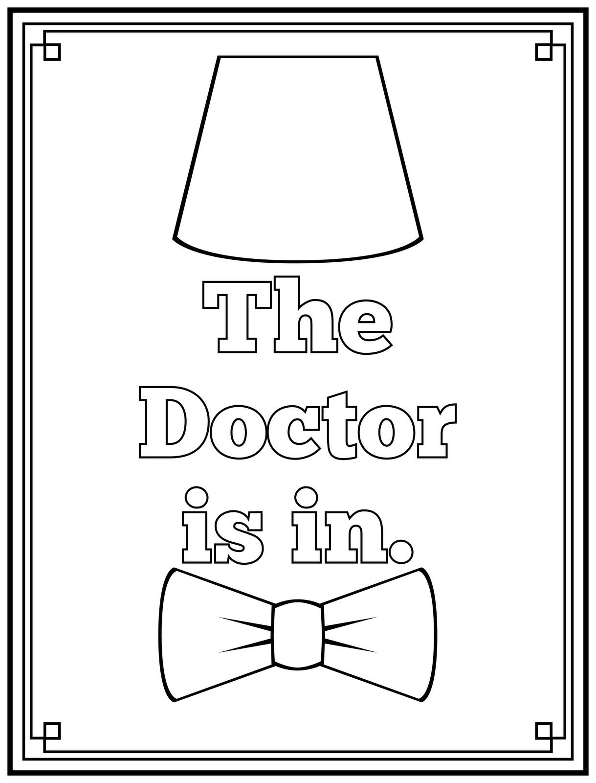 The Doctor Is In Printable Art And Coloring Page | Dodo's Birthday - Doctor Coloring Pages Free Printable