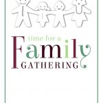 Time For A Family Gathering   Free Printable Family Reunion   Free Printable Family Reunion Invitations