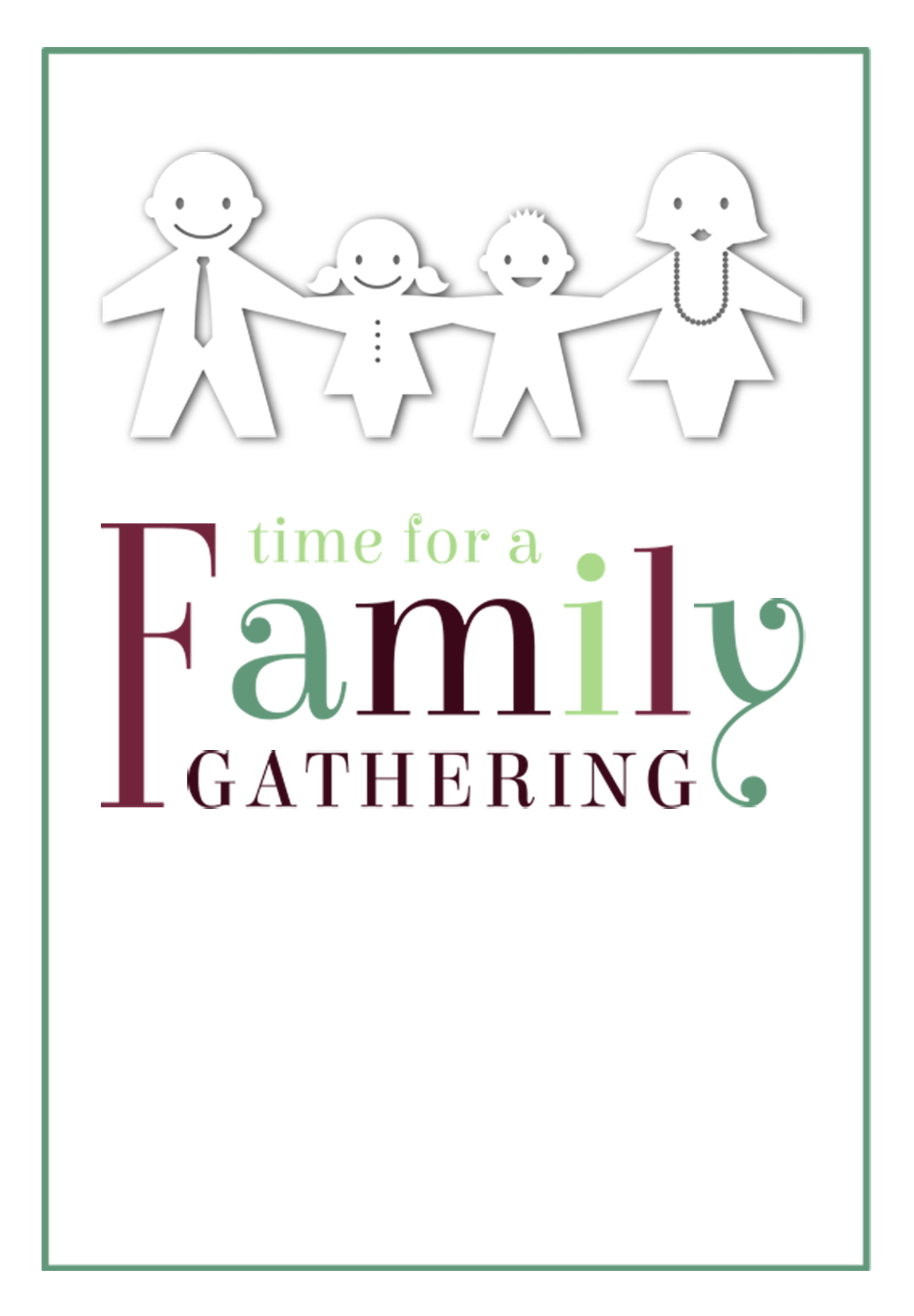 Time For A Family Gathering - Free Printable Family Reunion - Free Printable Family Reunion Invitations