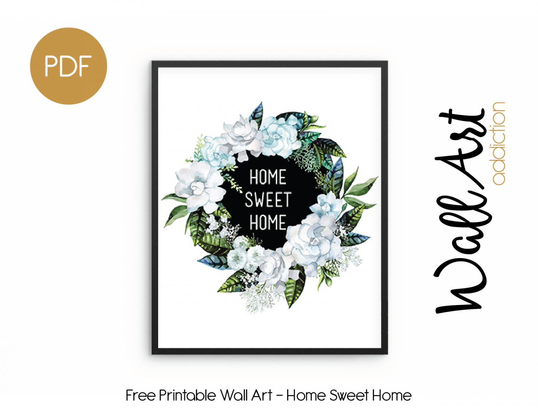 Wall Art Addiction | Home Sweet Home - Free Printable Artwork For Home