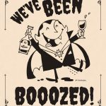 You've Been Boozed! Good Shirt Idea. Maybe Print On Iron On Paper   You Ve Been Boozed Free Printable