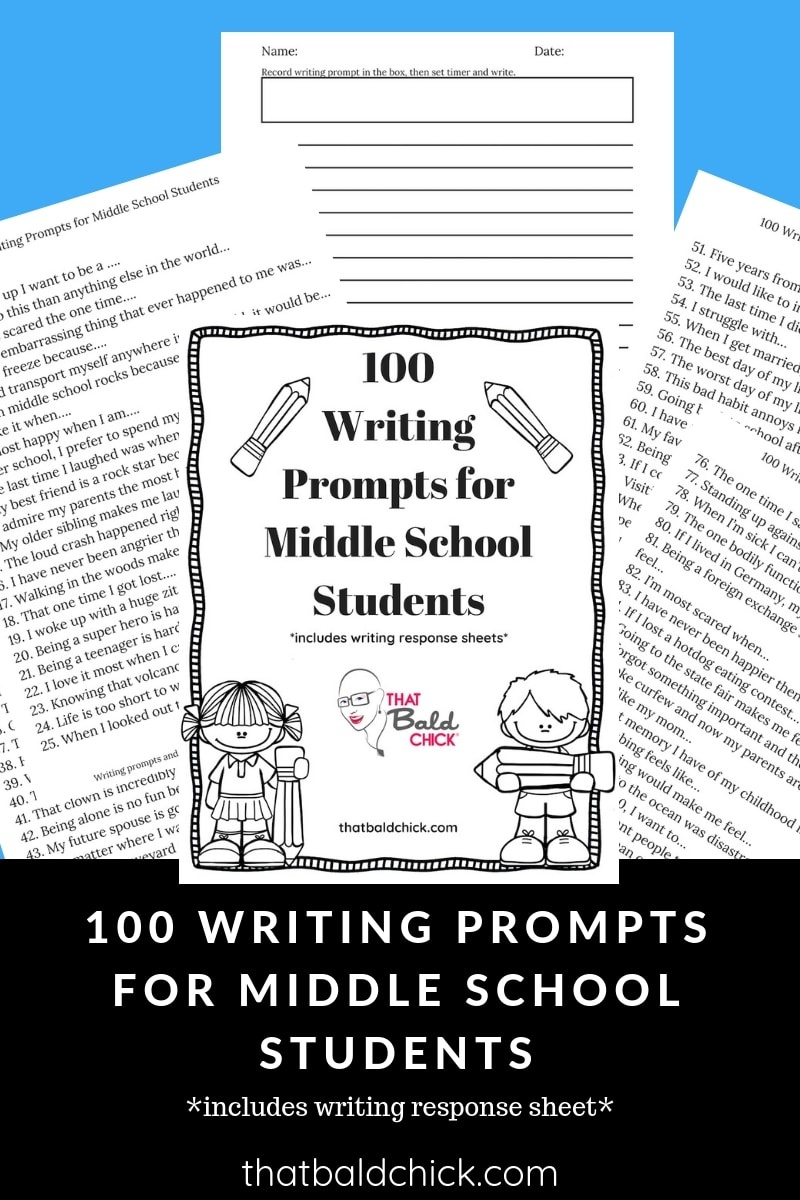 100 Writing Prompts For Middle School Students - That Bald Chick® - Free Printable Writing Prompts For Middle School