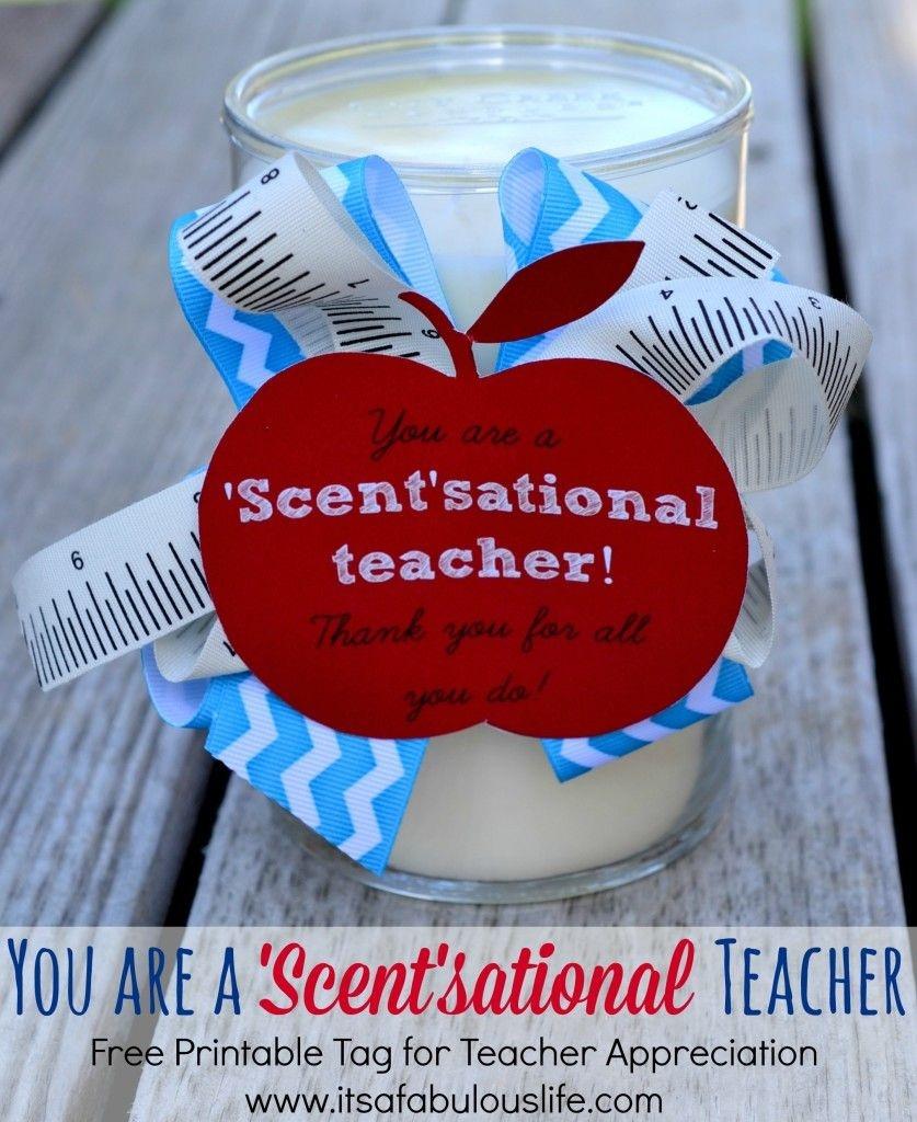 25+ Teacher Appreciation Week Ideas | Gift Ideas | Teacher - Scentsational Teacher Free Printable