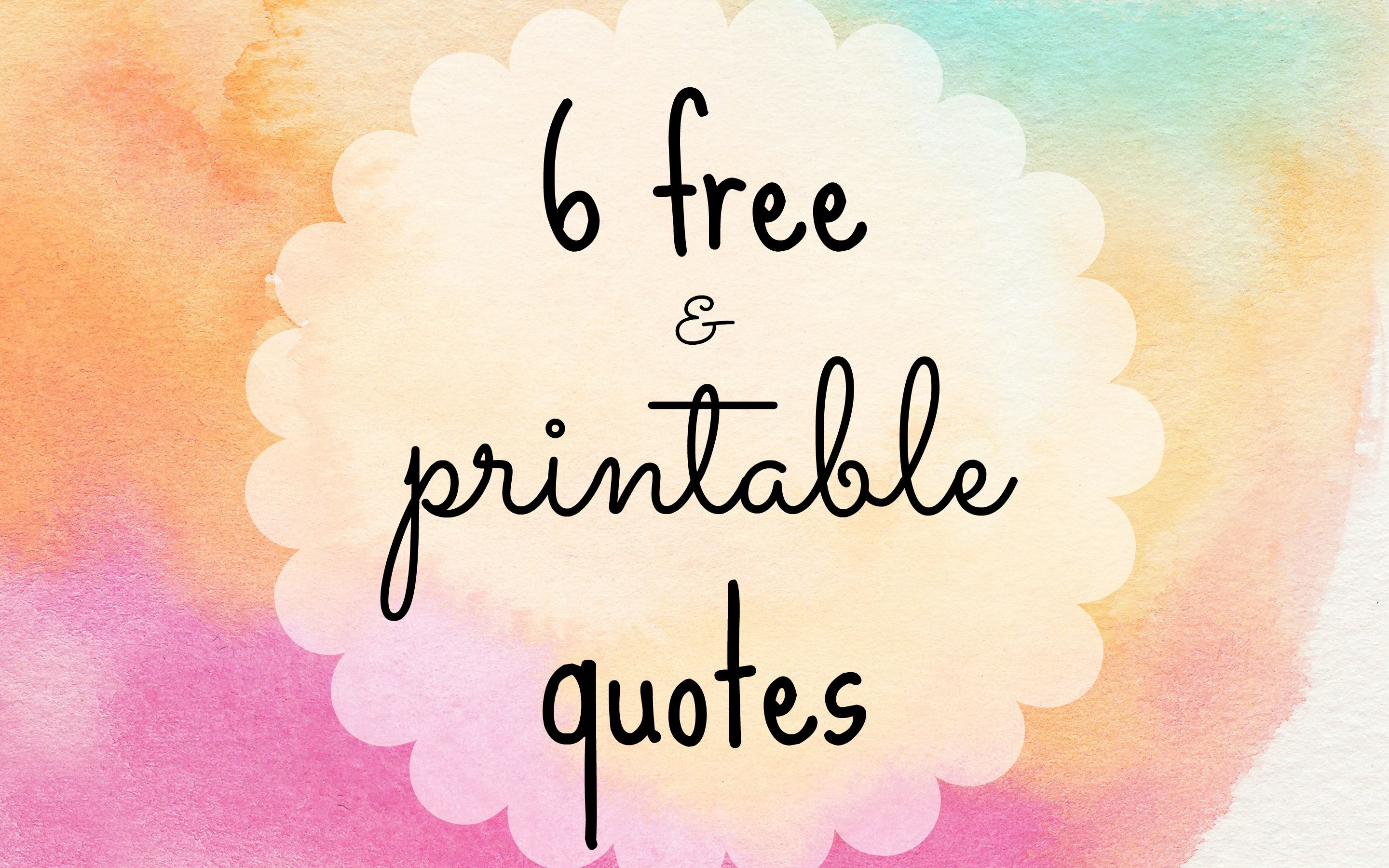 6 Free Printable Quotes To Dress Your Desk - Free Printable Quotes