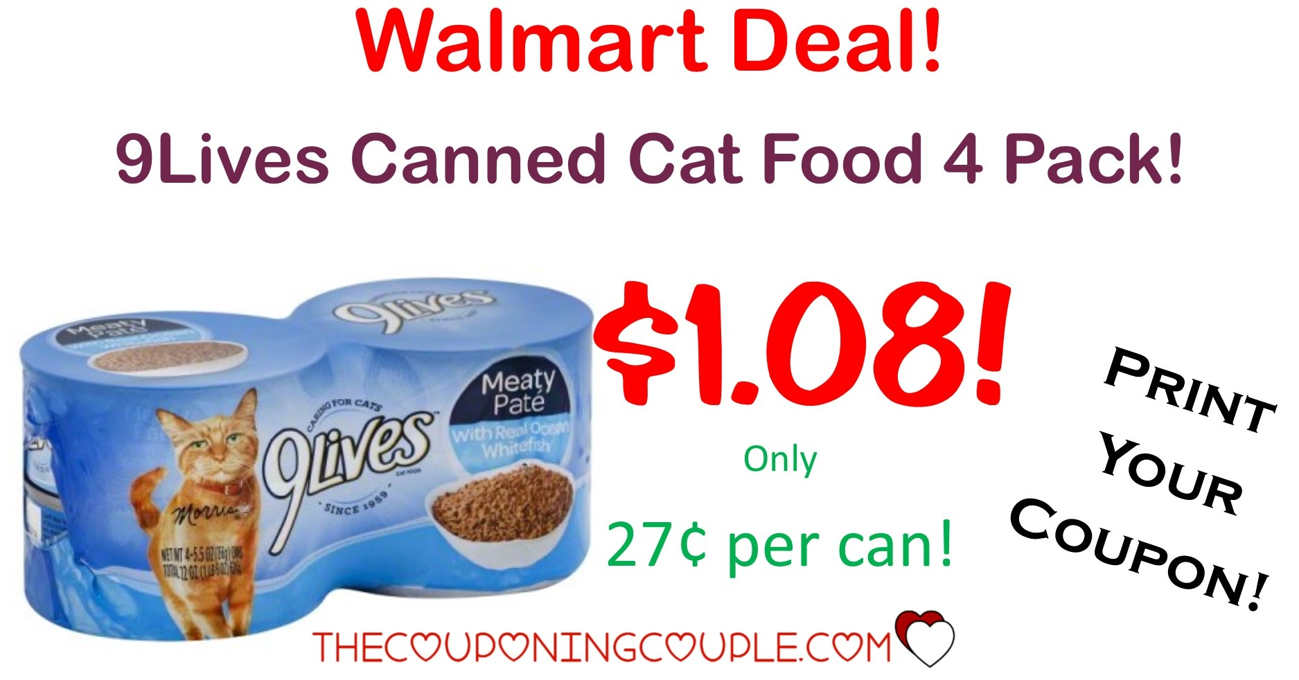 9Lives Canned Cat Food 4 Pack - Only $1.08 With Walmart Deal! - Free Printable 9 Lives Cat Food Coupons