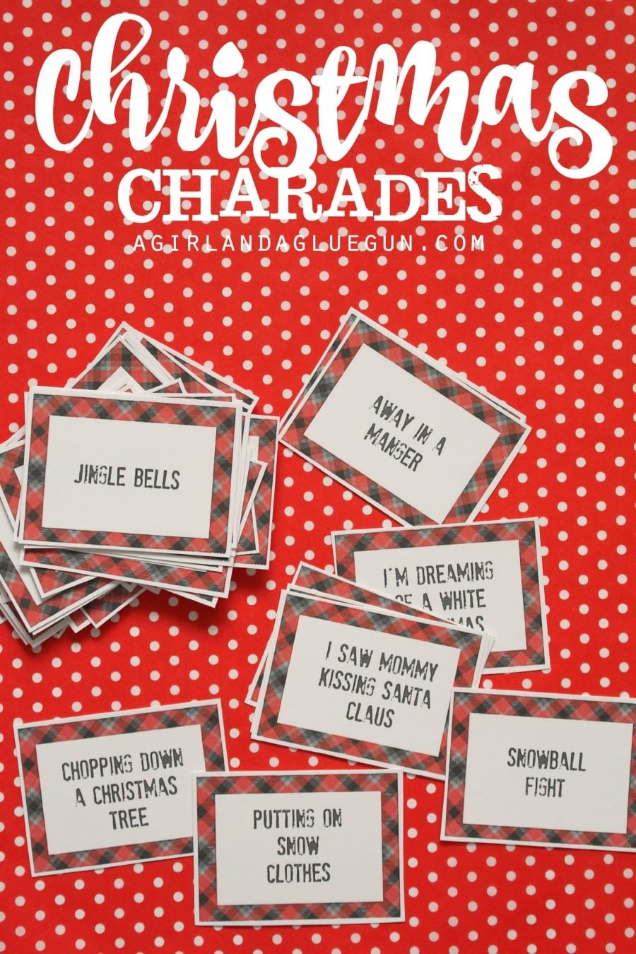 Christmas Charades Game And Free Printable Roundup! - A Girl And A - Christmas Song Lyrics Game Free Printable