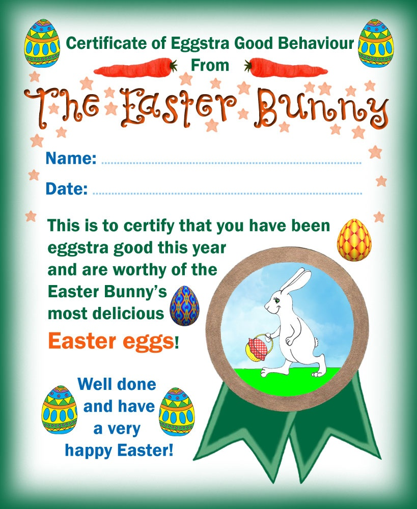 Easter Bunny Certificate Of Eggstra Good Behaviour | Rooftop Post - Good Behaviour Certificates Free Printable