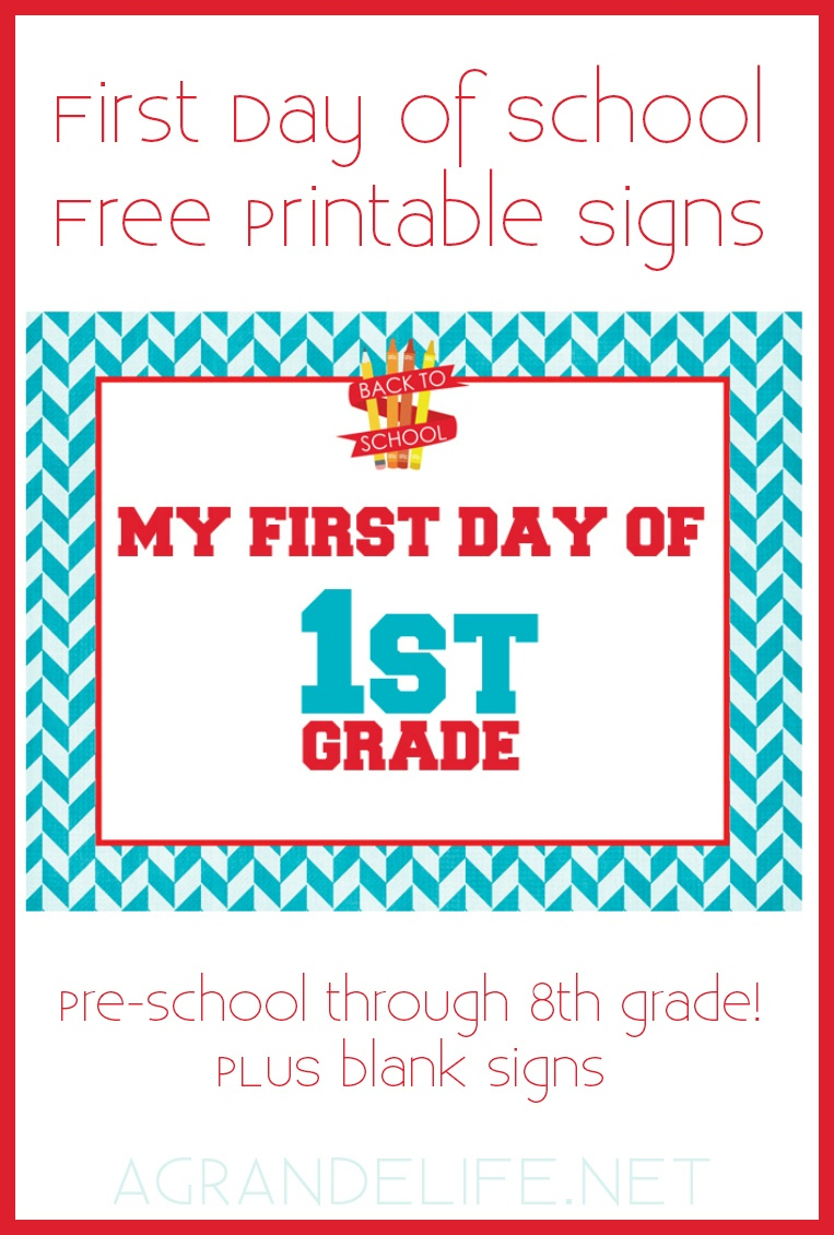 First Day Of School Free Printable Signs - A Grande Life - My First Day Of Kindergarten Free Printable