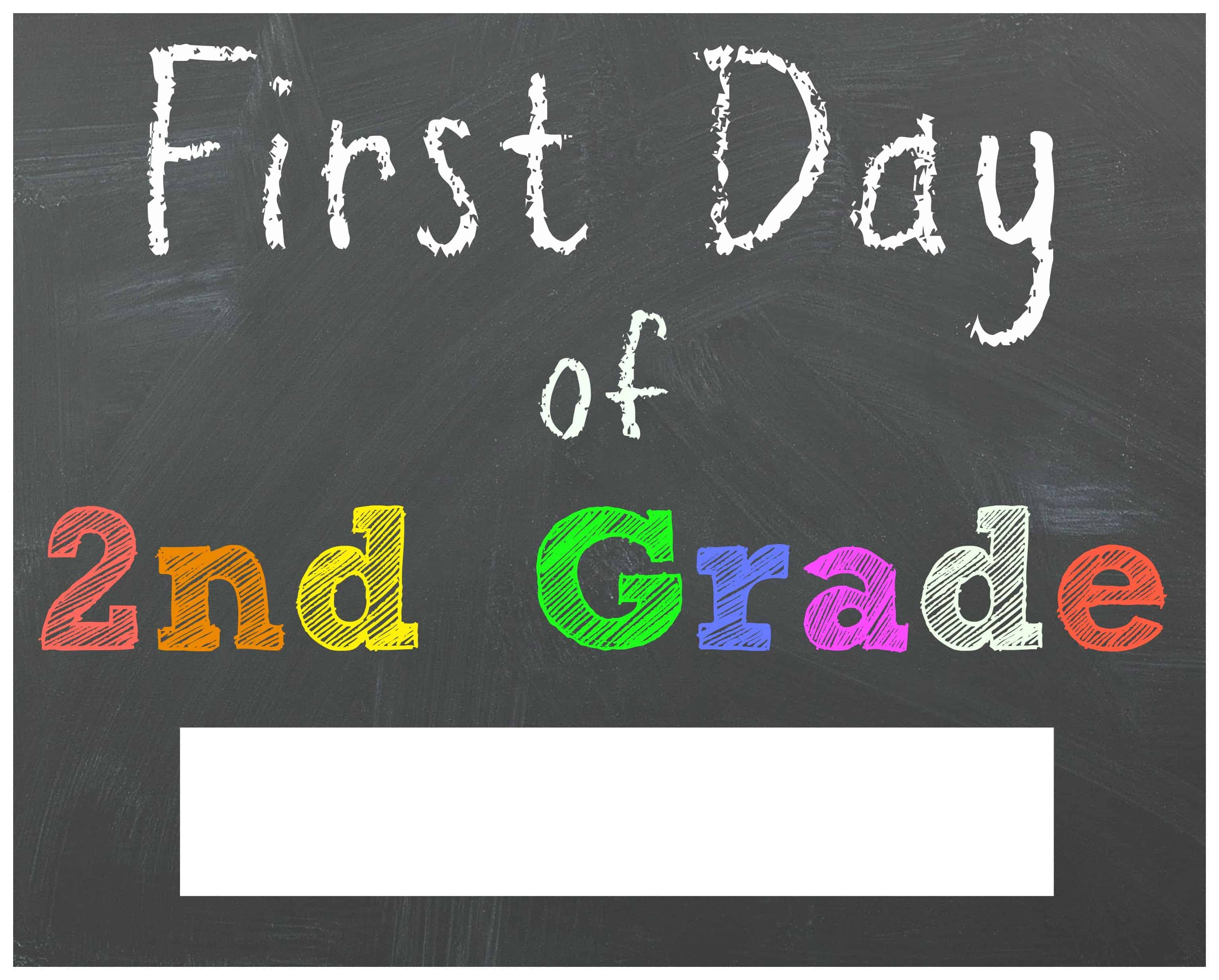 Free Back To School Printable Chalkboard Signs For First Day Of - First Day Of Second Grade Free Printable Sign