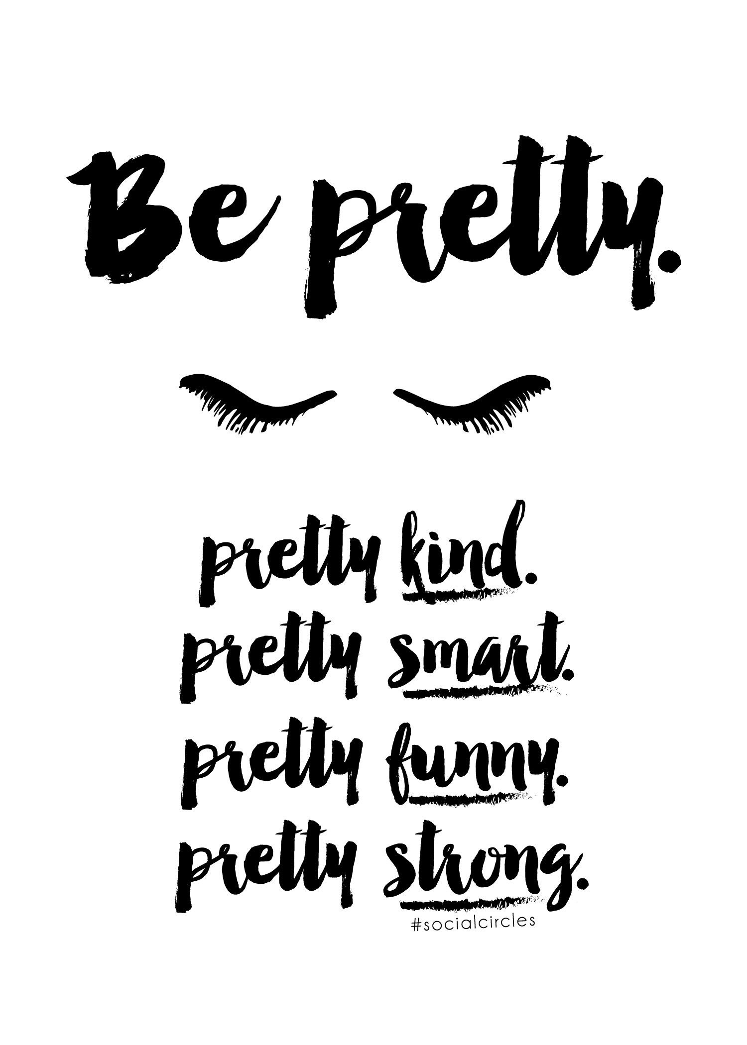"""Free Printable 5X7 Quote """"be Pretty"""" #socialcirclecards   Livia - Free Printable Wall Art Quotes"""