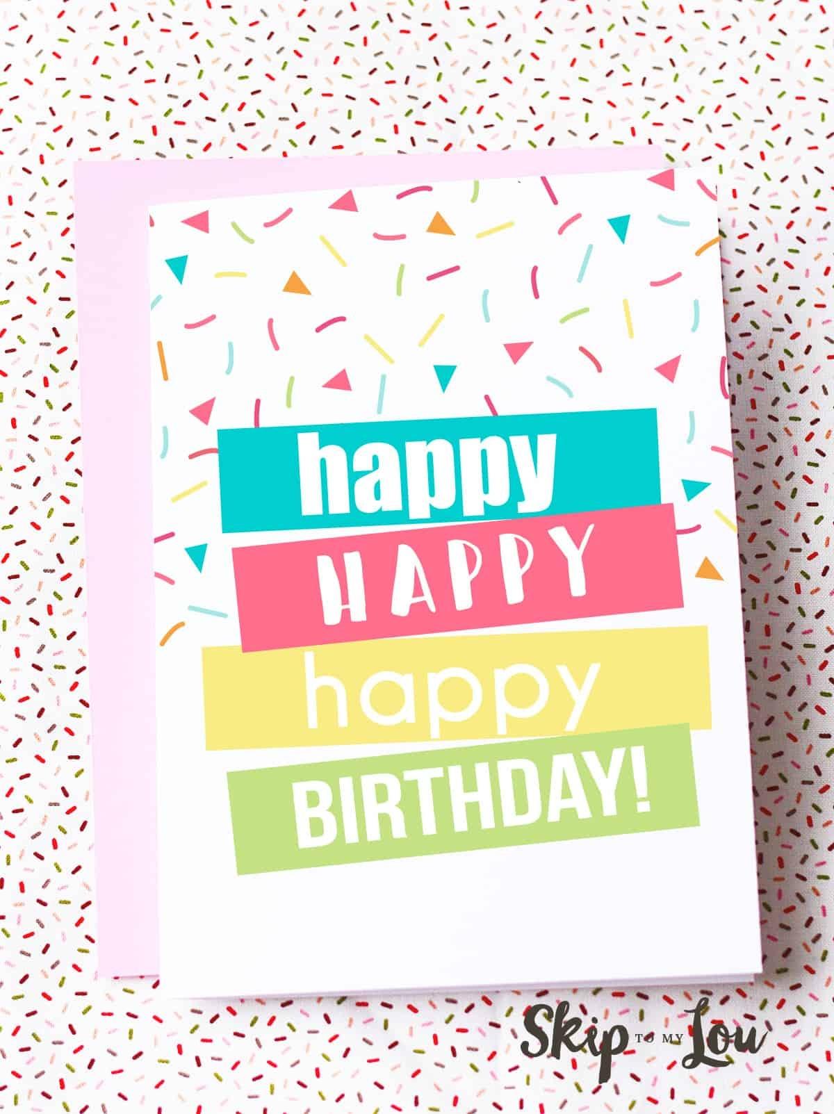Free Printable Birthday Cards | Skip To My Lou - Free Printable Birthday Cards