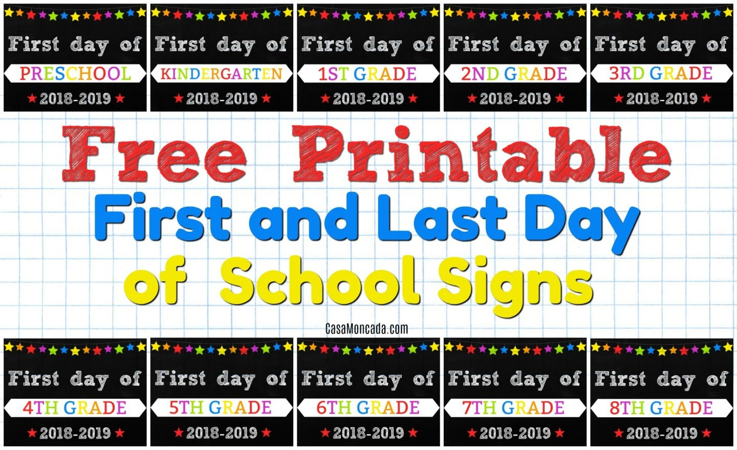 Free Printable First And Last Day Of School Signs - Casa Moncada - Free Printable Back To School Signs