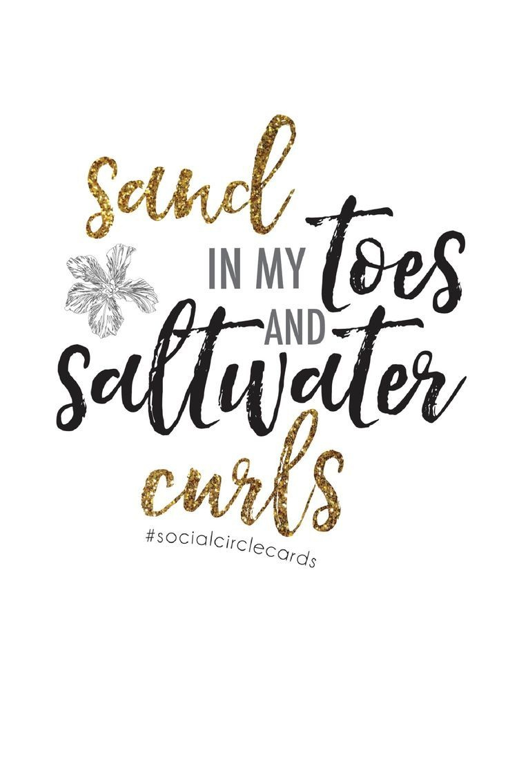 """Free Printable Quote """"sand & Saltwater"""" 