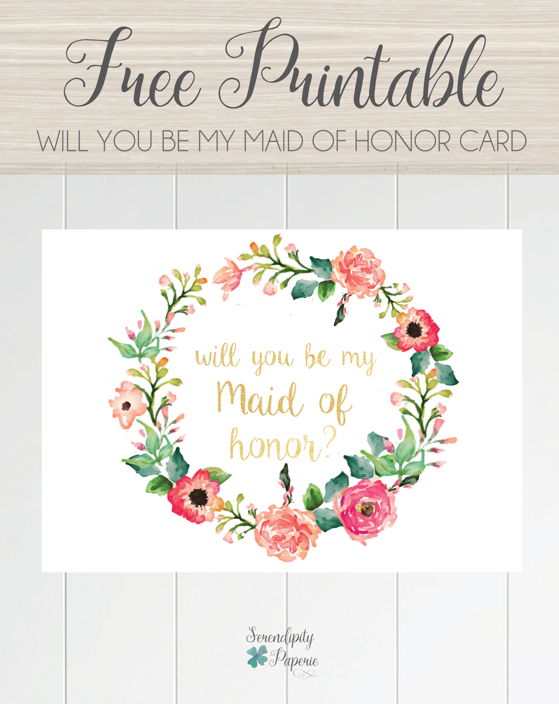 Free Printable Will You Be My Maid Of Honor Card, Floral Wreath - Free Printable Will You Be My Bridesmaid Cards