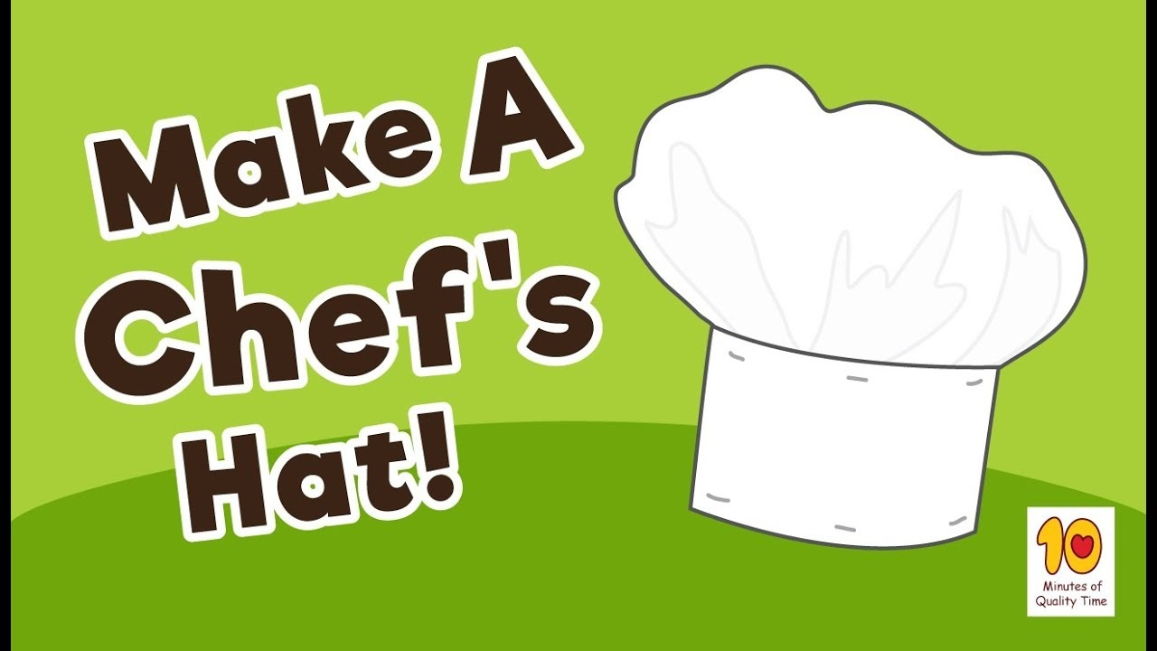 How To Make A Chef's Hat - 10 Minutes Of Quality Time - Free Printable Chef Hat Pattern