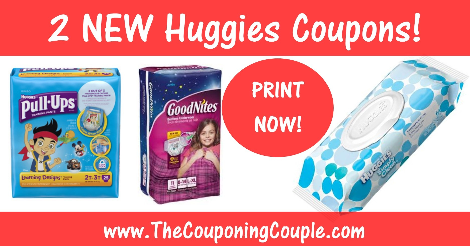 Huggies Wipes Printable Coupon + Pull-Ups & Goodnites Printable Coupon - Free Printable Coupons For Huggies Pull Ups