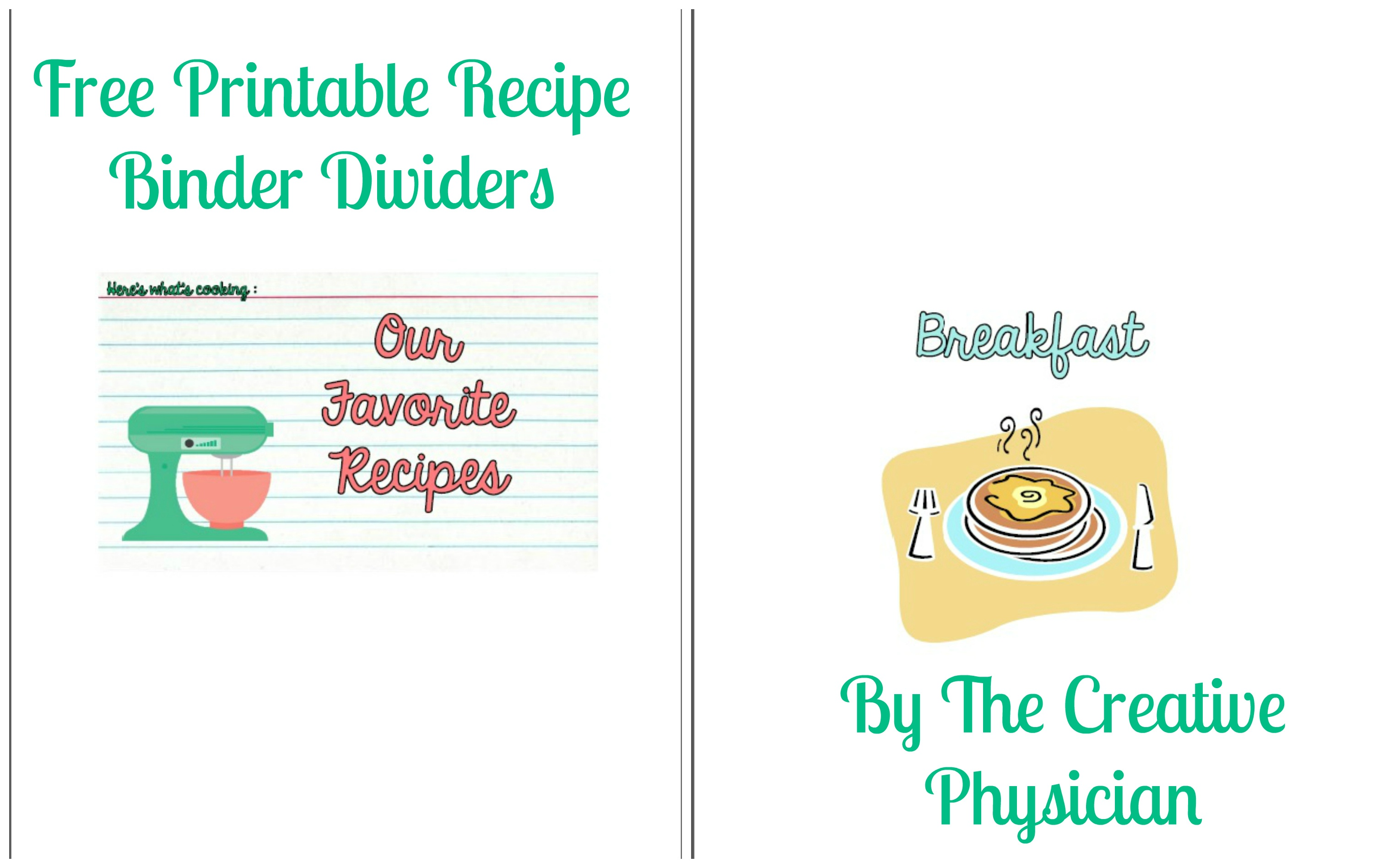 My Epic Return, And Gift To You: Free Printable Recipe Binder - Free Printable Recipe Dividers