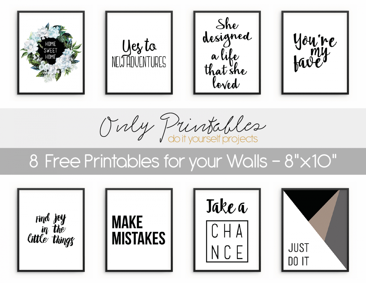 Only Printables | 8 Free Printables For Your Walls - Free Printable Wall Art
