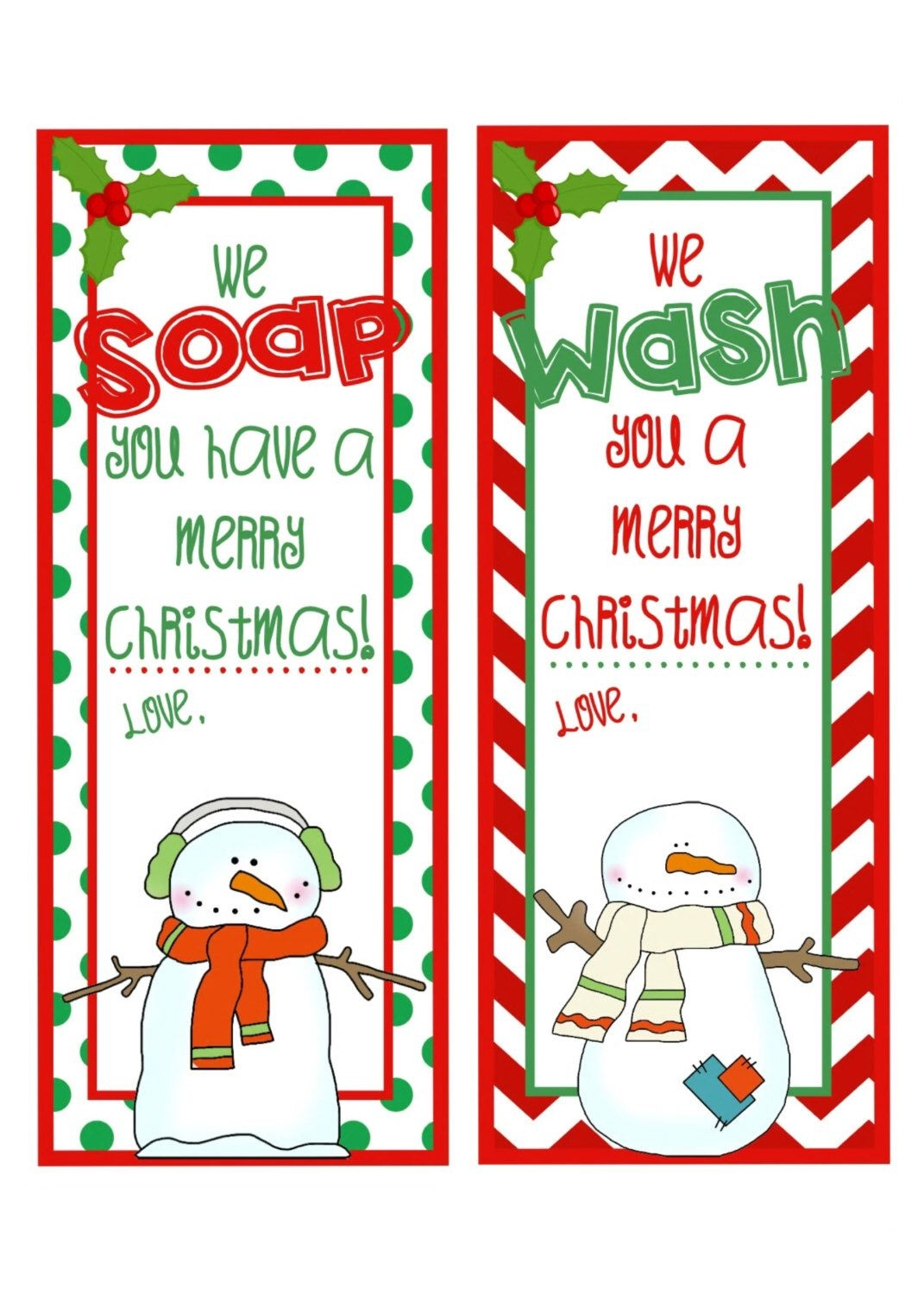 Pinkatie Gorman On Gifts And Decorations | Christmas Soap - We Wash You A Merry Christmas Free Printable