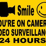 Smile You're On Camera Video Surveillance 24 Hours   Arduino Final   Free Printable Smile Your On Camera Sign
