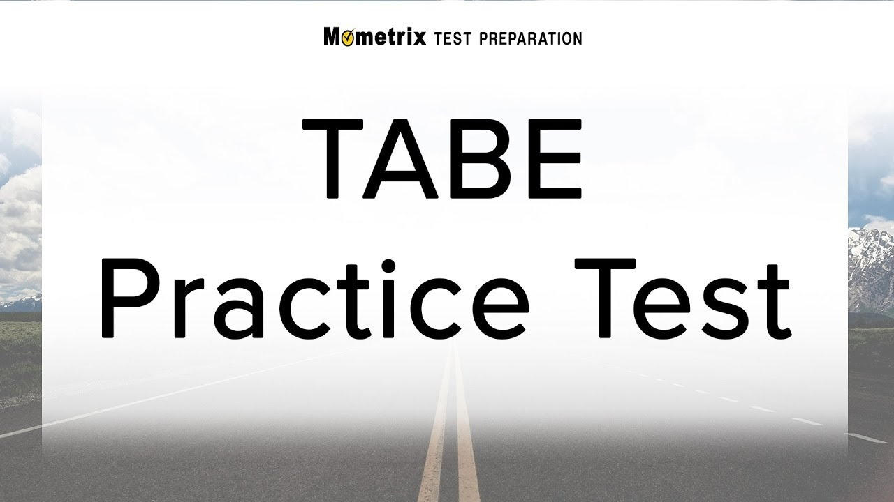 Tabe Practice Test (2019) Prep For The Tabe Test - Tabe Practice Test Free Printable