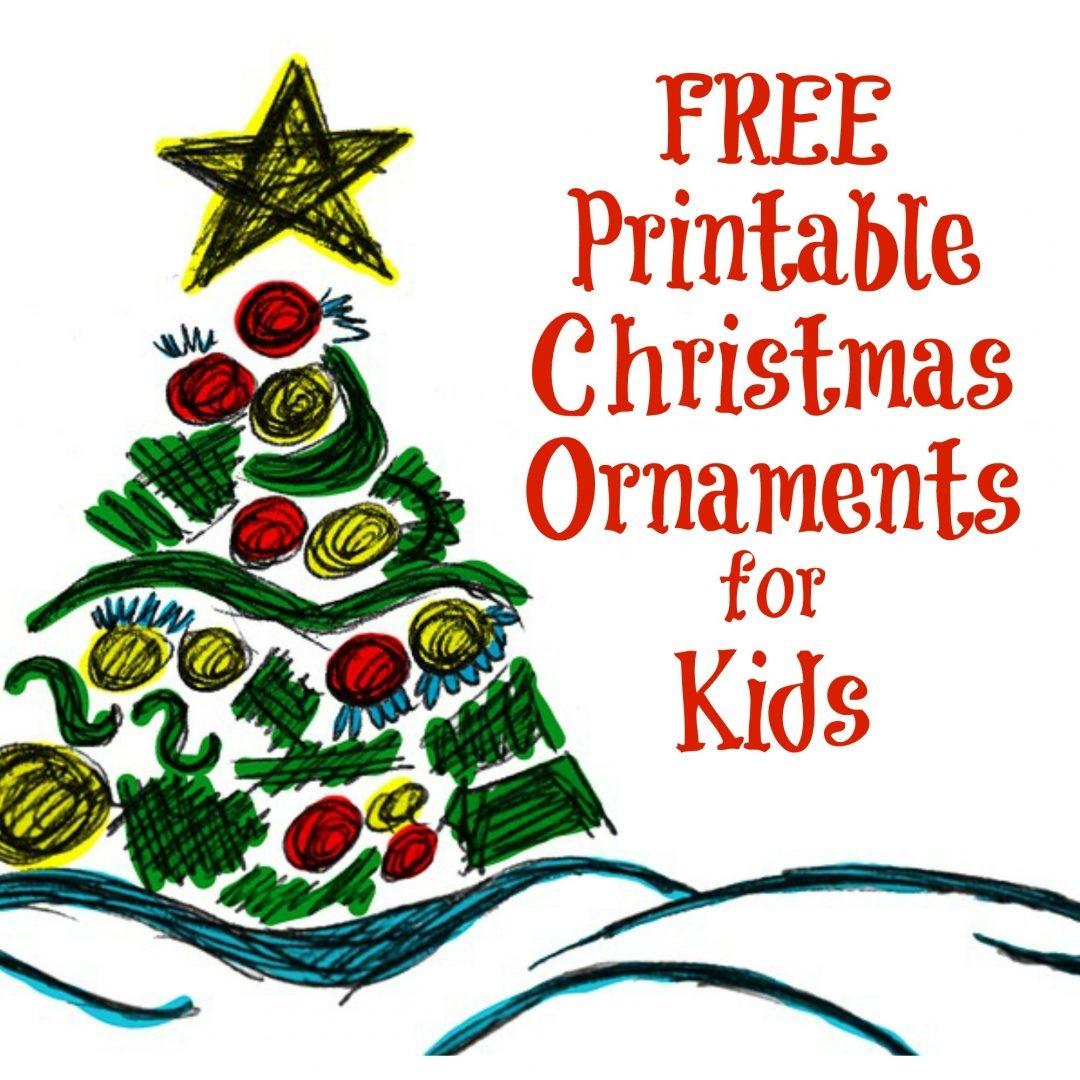 The Activity Mom - Printable Christmas Ornaments For Kids - The - Free Printable Christmas Decorations