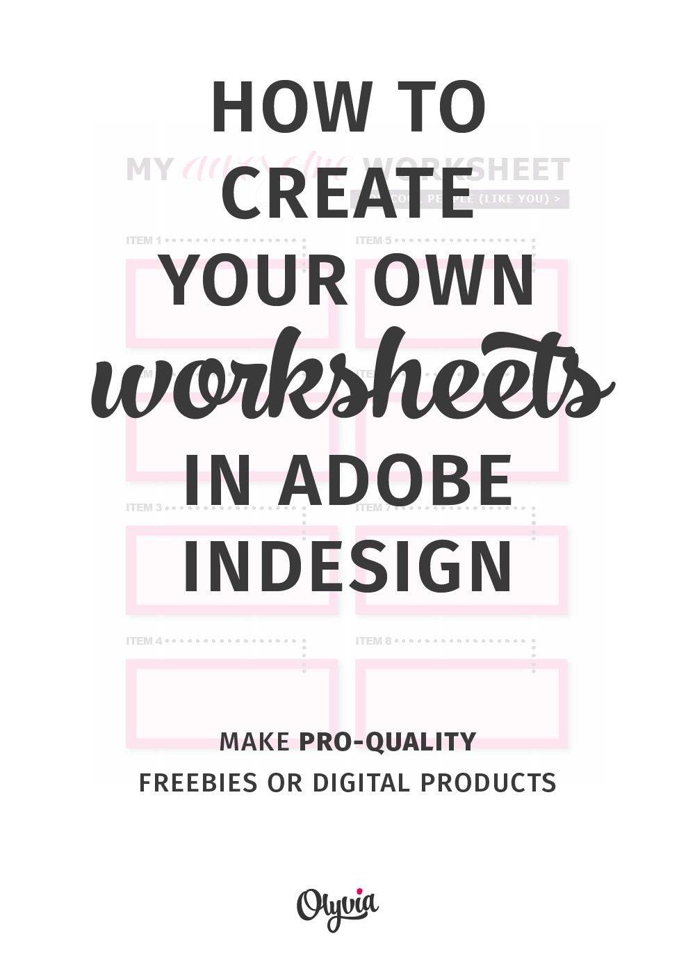 Tutorial: How To Create Your Own Worksheets In Adobe Indesign. (Also - Make Your Own Worksheets Free Printable