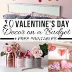 Valentine's Day Decor On A Budget + Free Printables | Valentines   Free Printable Valentine's Day Decorations