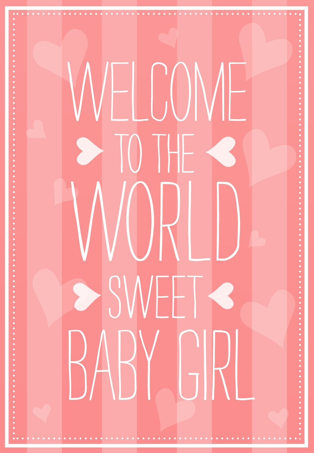 Welcome To The World - Free Baby Shower & New Baby Card | Greetings - Congratulations On Your Baby Girl Free Printable Cards